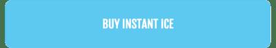 buy instant ice